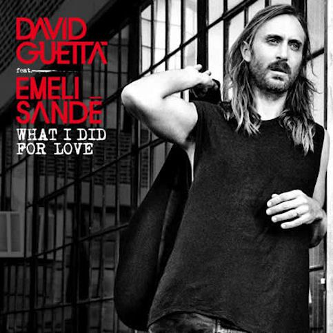 DAVID GUETTA ft EMELI SANDÉ « What I Did For Love »