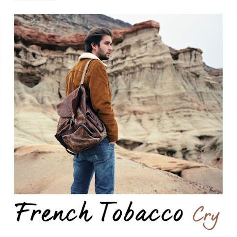 FRENCH TOBACCO « Cry »