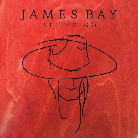 JAMES BAY « Let It Go »