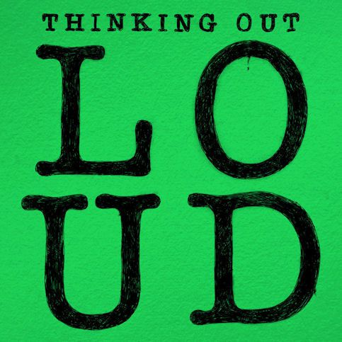 ED SHEERAN « Thinking Out Loud »