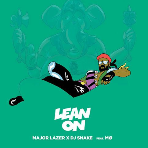 MAJOR LAZER « Lean on »