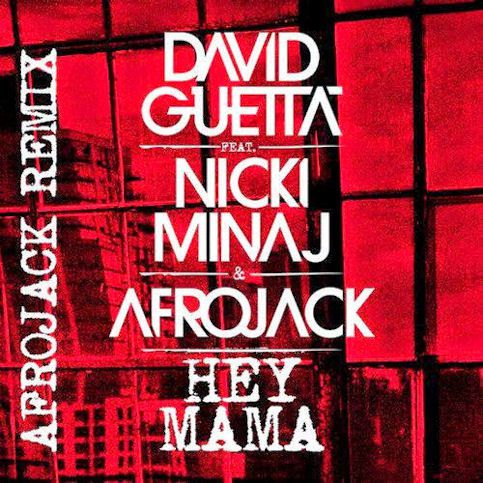 DAVID GUETTA ft. NICKI MINAJ &amp&#x3B; AFROJACK  « Mama »