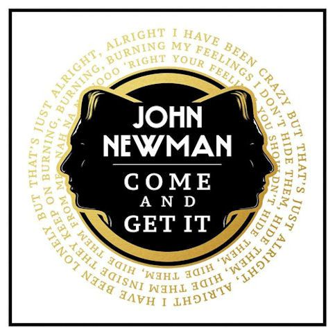 JOHN NEWMAN « Come and Get It »