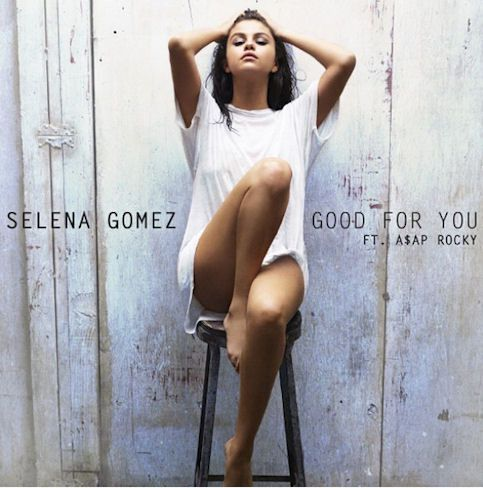 SELENA GOMEZ « Good For You »