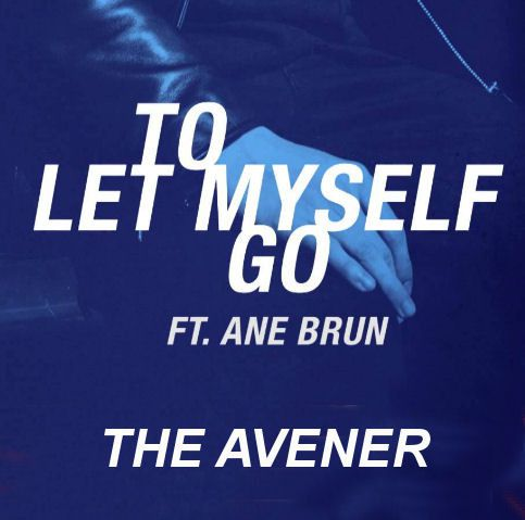 The Avener : «To Let Myself Go »