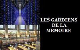 LES GARDIENS DE LA MÉMOIRE - BIG DATA