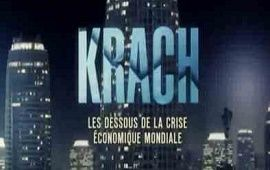 KRACH, LES DESSOUS DE LA CRISE ÉCONOMIQUE MONDIALE