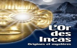 L'OR DES INCAS, L'ELDORADO