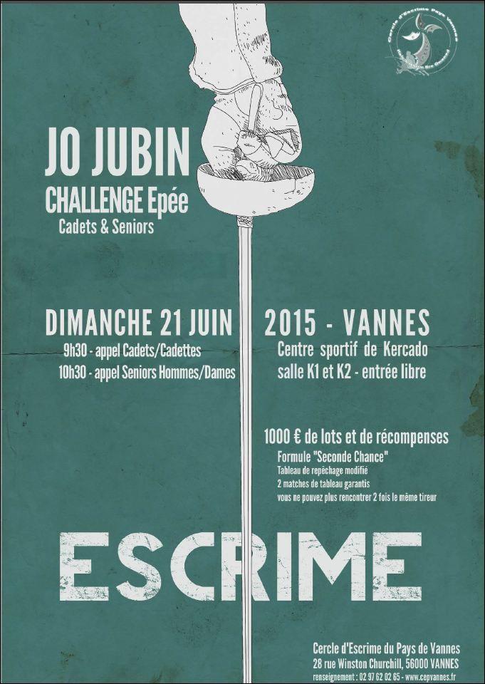Actualité Compétition - Epée - Challenge Jo JUBIN Cadets &amp&#x3B; Séniors - 21 juin 2015 à Vannes