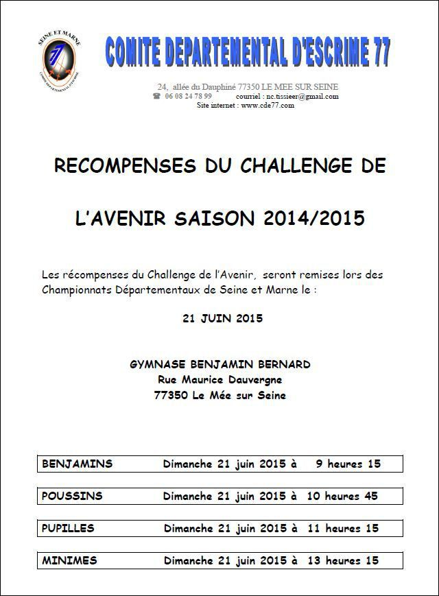 Actualité Compétition - Récompenses Challenge de l'avenir le 21 juin 2015 à Le Mée sur Seine