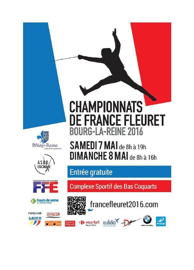 Actualité Compétition - Championnats de France - Fleuret Séniors Dames & Hommes - 07 & 08 mai 2016 à Bourg la Reine
