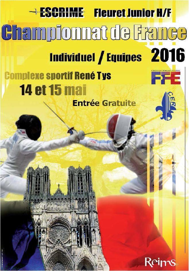 Actualité Compétition - Fleuret - Championnats de France Juniors Individuel & Equipes - 14 & 15 mai 2016 à Reims