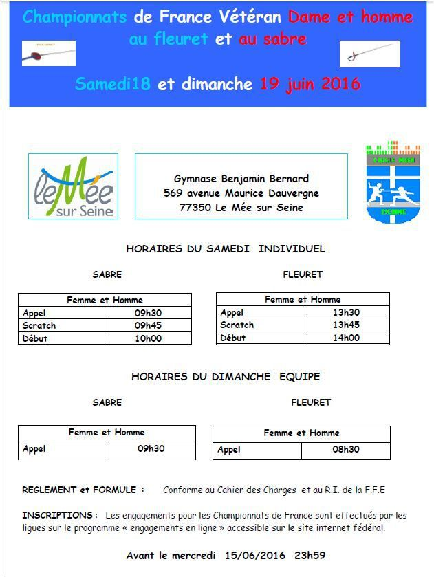 Actualité Compétition - Fleuret &amp&#x3B; Sabre - Championnats de France Vétérans Individuel &amp&#x3B; Equipe - 18 &amp&#x3B; 19 juin 2016 à Le Mée sur Seine