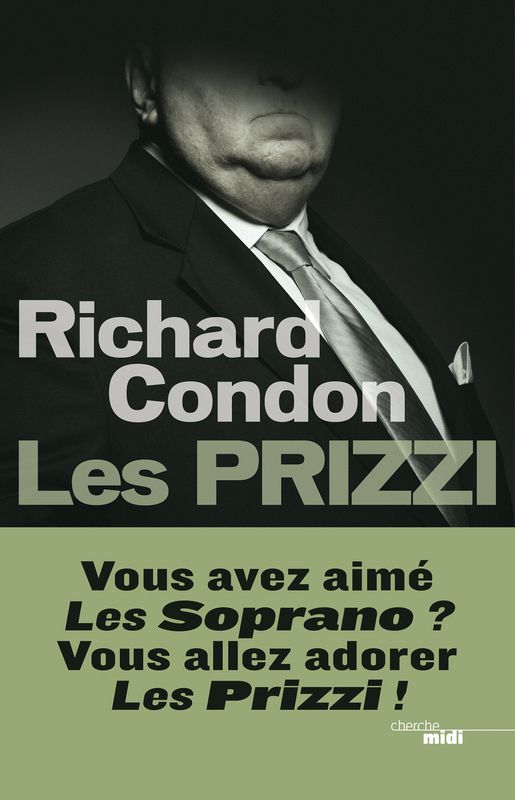 Les Prizzi, de Richard Condon