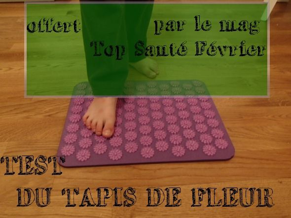 J 39 Ai Test Le Tapis Magique D 39 Acupression Offert Par Top Sant Green Maman
