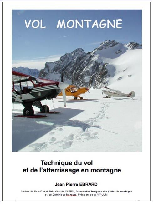 Technique de vol et de l'atterrissage en montagne , avion et ULM -  240 pages