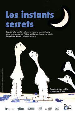 Spectacle: les instants secrets