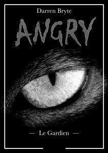 Entretien avec Darren Bryte (&quot&#x3B;Angry&quot&#x3B;- Le Gardien)