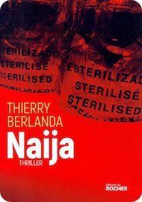 Thierry Berlanda, &quot&#x3B;Naija&quot&#x3B;