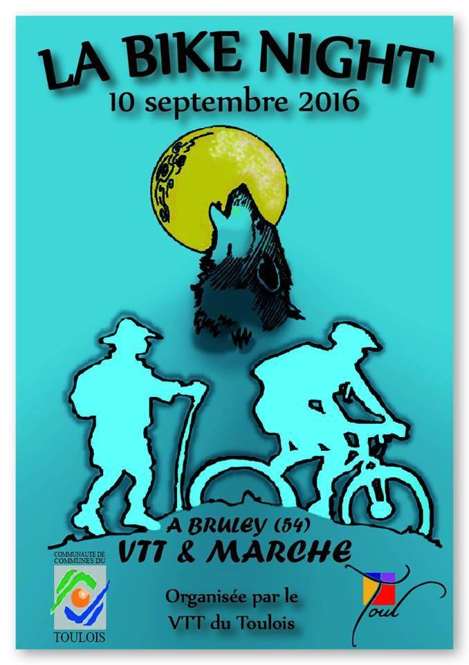 "Rando nocturne VTT et Marche ""la bike night"" à Bruley - Samedi 10 septembre 2016"