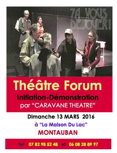 INITIATION AU THEATRE FORUM LE 13 MARS 2016 à MONTAUBAN