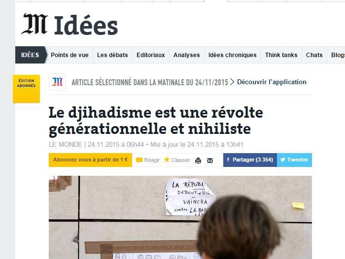 """Le """"djihadisme"""" serait une """"révolte générationnelle et nihiliste"""" (sic) selon ce grand spécialiste, dont le quotidien de gauche """"Le Monde"""" veut mettre en avant l'hypothèse"""