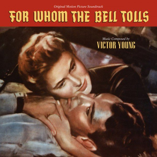 For Whom The Bell Tolls (Varese 2014) - Victor Young
