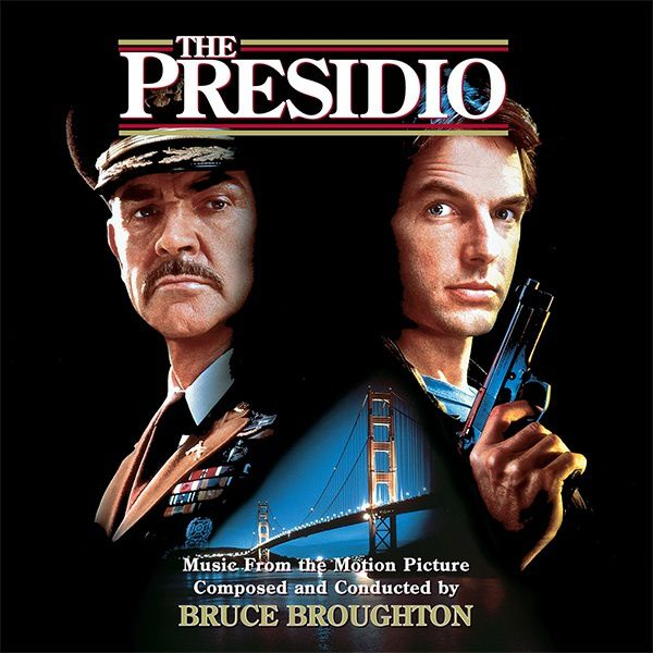 The Presidio (Intrada 2014) - Bruce Broughton