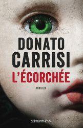 L'écorchée de Donato Carrisi