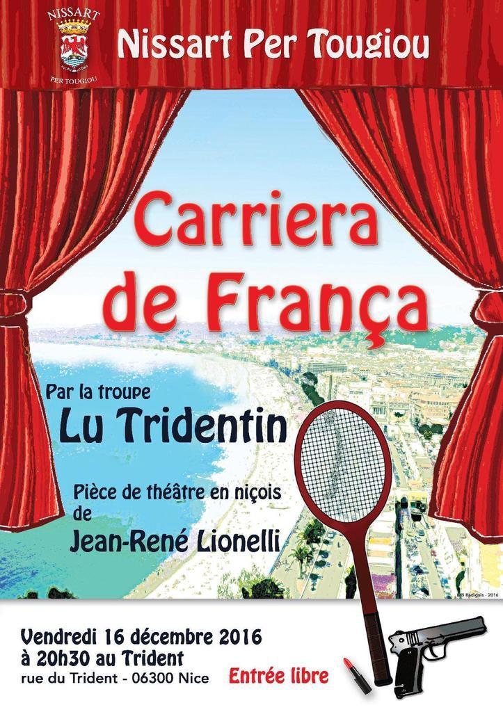 Théâtre Nissart &quot&#x3B;Carriera de França &quot&#x3B; vendredi 16 au Trident 20h30