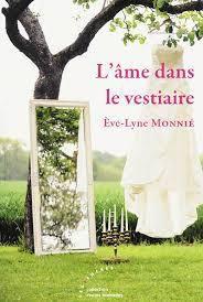 L'âme dans le vestiaire, de Eve-Lyne Monnié