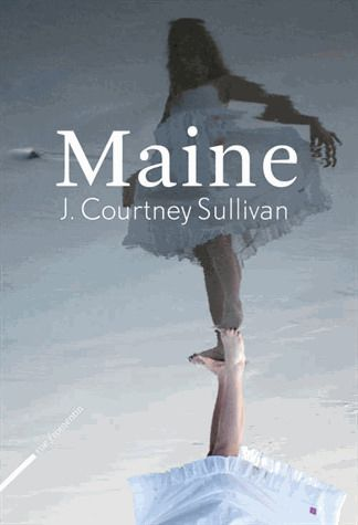 Maine, de J. Courtney Sullivan
