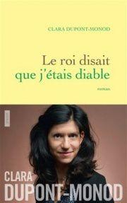 """""""Le roi disait que j'étais diable"""", de Clara Dupont-Monod"""