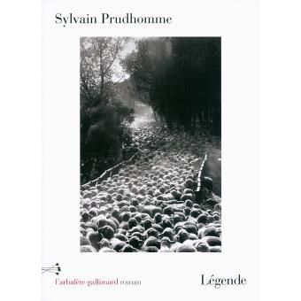 Légende, de Sylvain Prudhomme