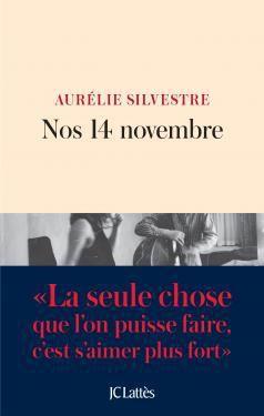Nos 14 Novembre, d' Aurélie Silvestre