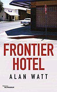 Frontier Hotel, de  Alan Watt