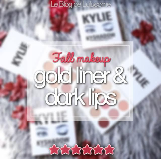 Fall Make up - Gold liner &amp&#x3B; dark lips �