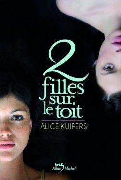 Deux filles sur le toit, Alice Kuipers
