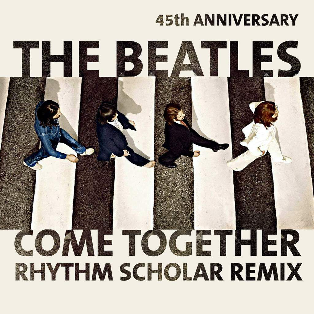Beatles - Come Together (Rhythm Scholar Remix)