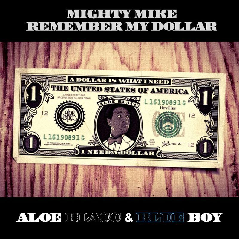 Mighty Mike - Remember my dollar