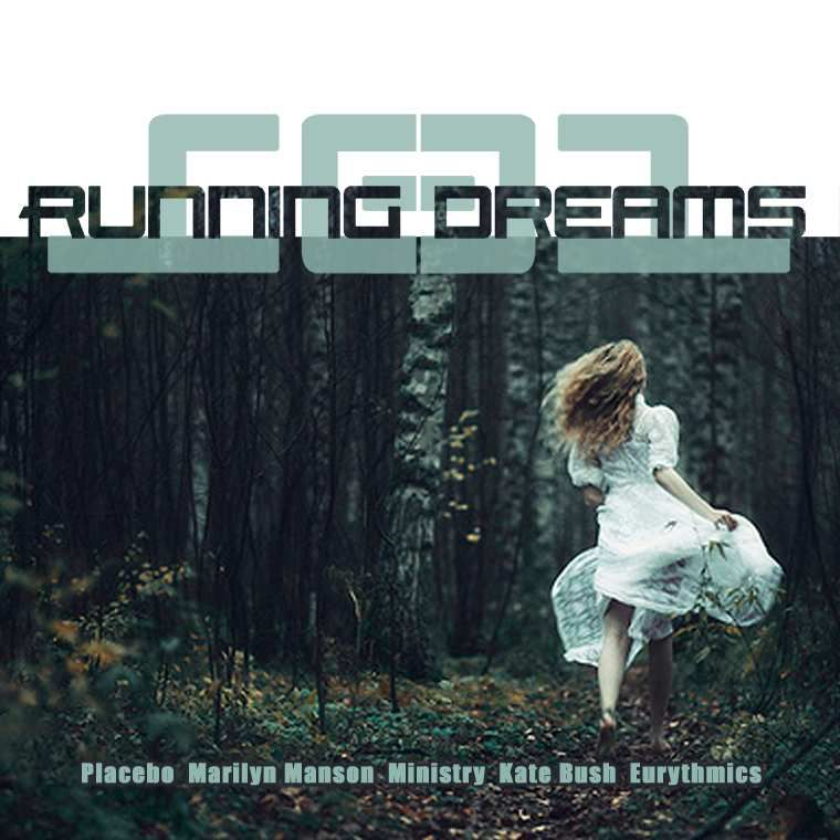 LeeDM101 - Running Dreams (Placebo v Marilyn Manson v Ministry v Kate Bush v Eurythmics)