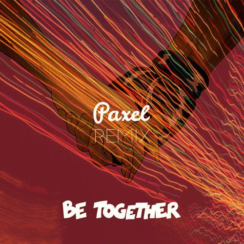 Major Lazer - Be Together feat. Wild Belle (Paxel Remix)