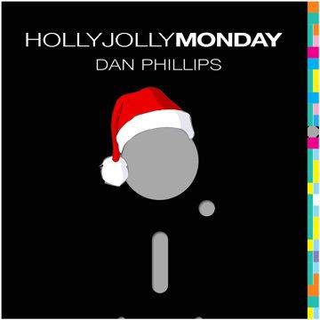 Dan Phillips - Holly Jolly Monday