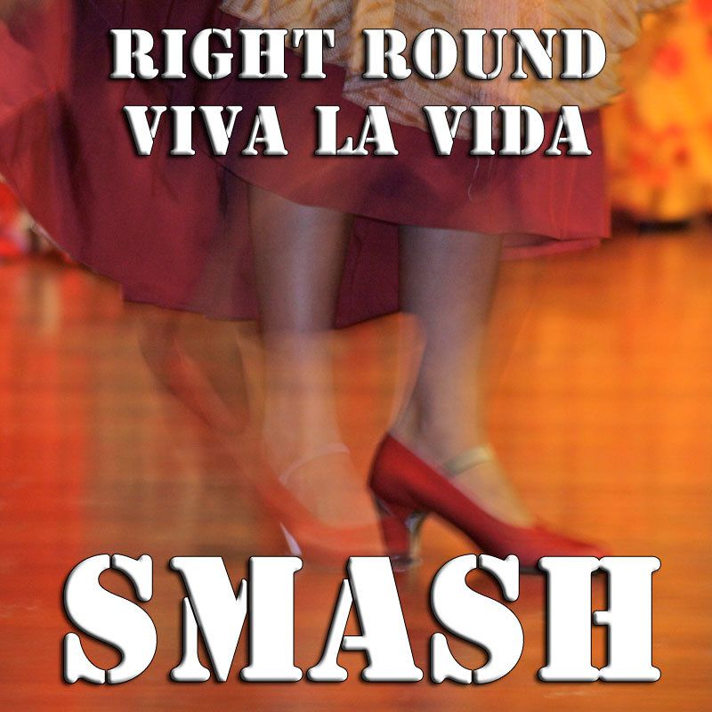 Smash - Right Round Viva La Vida (Wisin/F.Rida/S.Gomez/Pitbull)