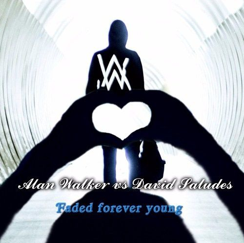 Faded vs forever young (David Saludes mashup)