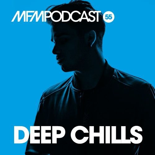 MFM Booking Podcast #55 by Deep Chills