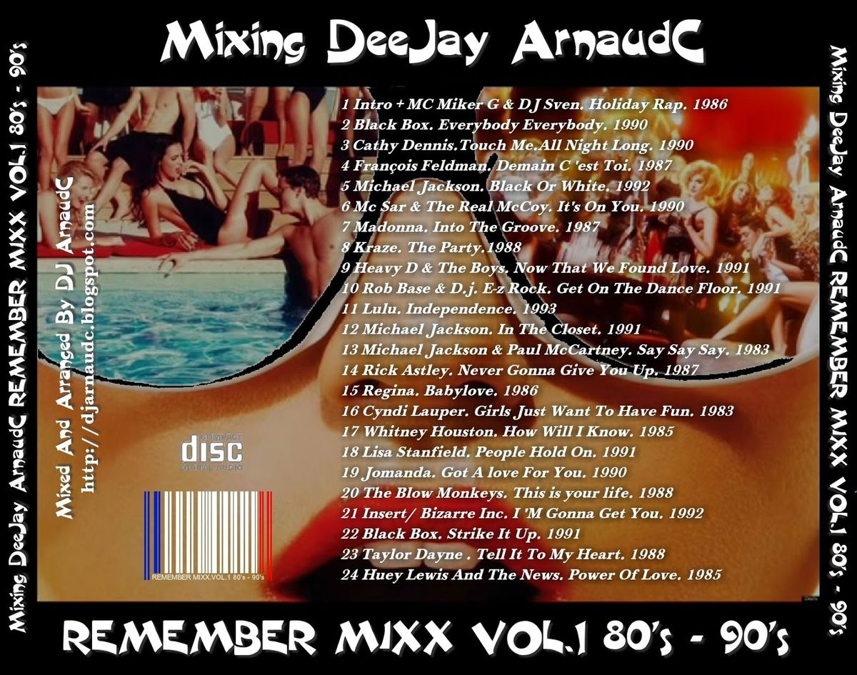 Dj ArnaudC - REMEMBER MIXX VOL 1. 80'S - 90'S