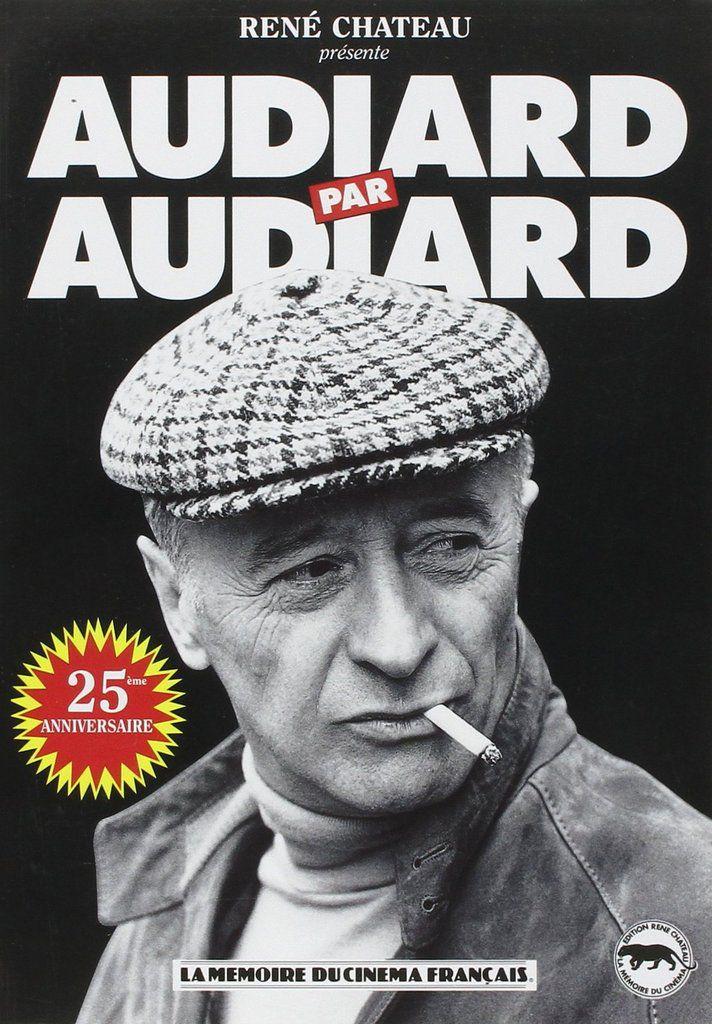 Mes lectures : Michel Audiard par Michel Audiard