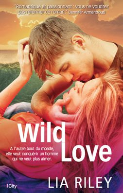 Wild Love - Lia Riley