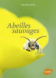 Abeilles sauvages de Philippe Boyer